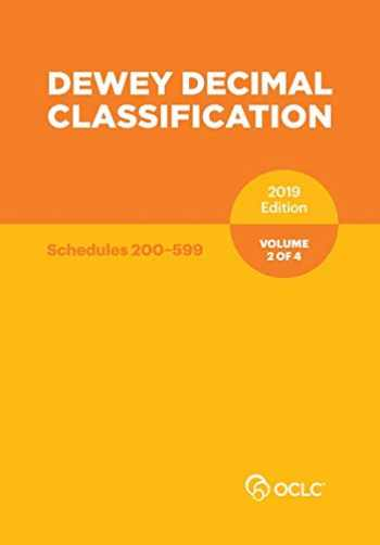 9781556530821-155653082X-Dewey Decimal Classification, January 2019, Volume 2 of 4