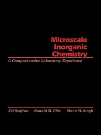9780471619963-0471619965-Microscale Inorganic Chemistry: A Comprehensive Laboratory Experience