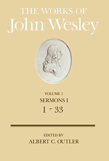 9780687462100-068746210X-The Works of John Wesley Volume 1: Sermons I (1-33) (Sermons a)