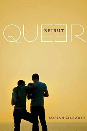9781477309919-1477309918-Queer Beirut