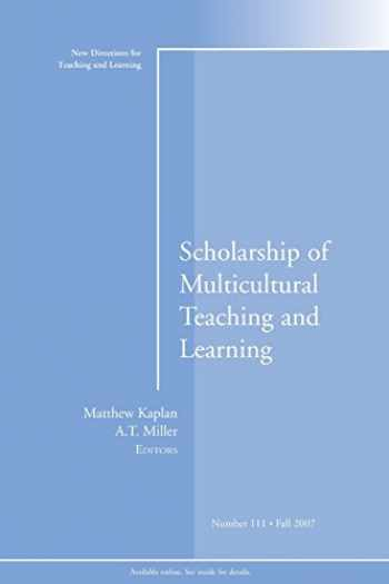 9780470223826-0470223820-Scholarship of Multicultural Teaching and Learning: New Directions for Teaching and Learning, Number 111 (J-B TL Single Issue Teaching and Learning)