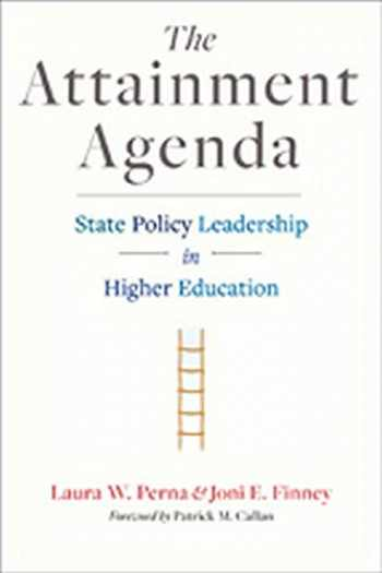 9781421414065-1421414066-The Attainment Agenda: State Policy Leadership in Higher Education