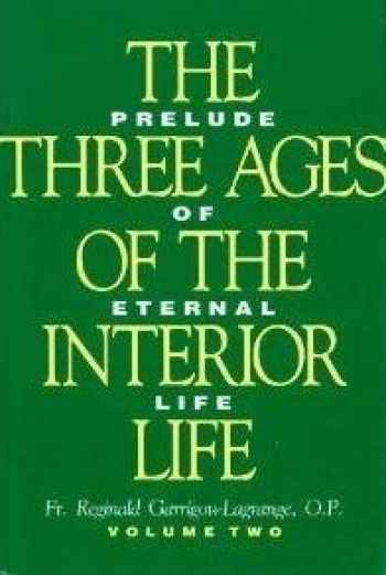 9780895552495-0895552493-The Three Ages of the Interior Life : Prelude of Eternal Life (Vol. 2)