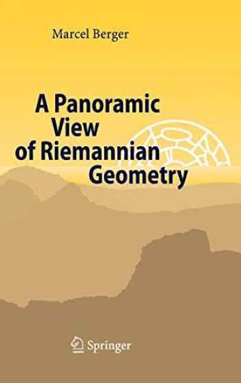 9783540653172-3540653171-A Panoramic View of Riemannian Geometry
