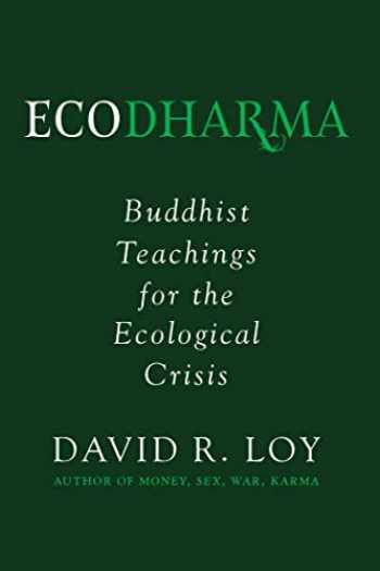 9781614293828-1614293821-Ecodharma: Buddhist Teachings for the Ecological Crisis (1)