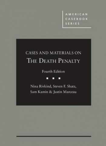 9781634590419-1634590414-Cases and Materials on the Death Penalty (American Casebook Series)