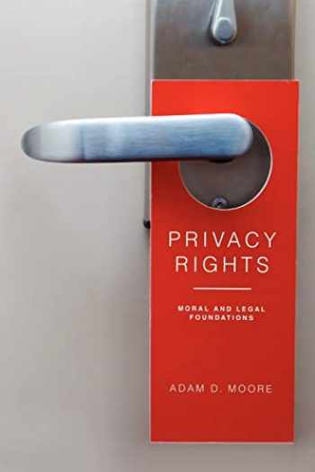 9780271036861-0271036869-Privacy Rights (Moral and Legal Foundations)