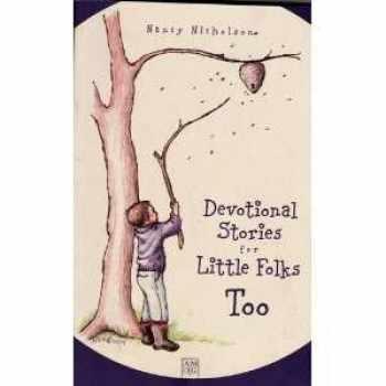 9780977123612-0977123618-Devotional Stories for Little Folks Too