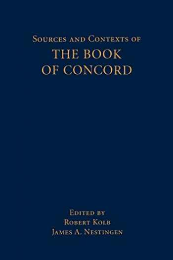 9780800632908-0800632907-Sources and Contexts of The Book of Concord