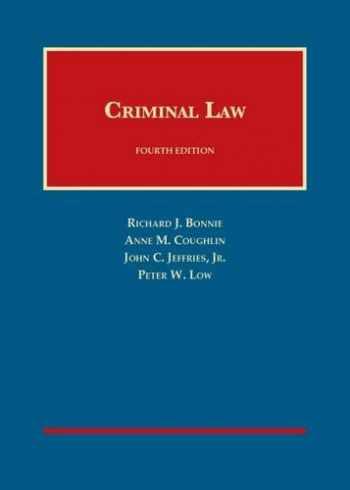 9781609303914-1609303911-Criminal Law, 4th Edition (University Casebook Series)