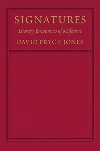 9781641770903-1641770902-Signatures: Literary Encounters of a Lifetime
