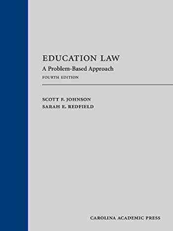 9781531016791-1531016790-Education Law: A Problem-Based Approach, Fourth Edition