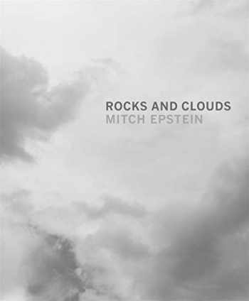 9783958291607-3958291600-Mitch Epstein: Rocks and Clouds