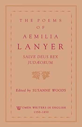 9780195083613-019508361X-The Poems of Aemilia Lanyer: Salve Deus Rex Judaeorum (Women Writers in English 1350-1850)