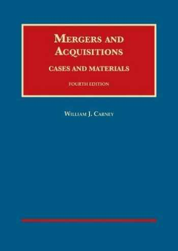 9781683280750-168328075X-Mergers and Acquisitions, Cases and Materials (University Casebook Series)