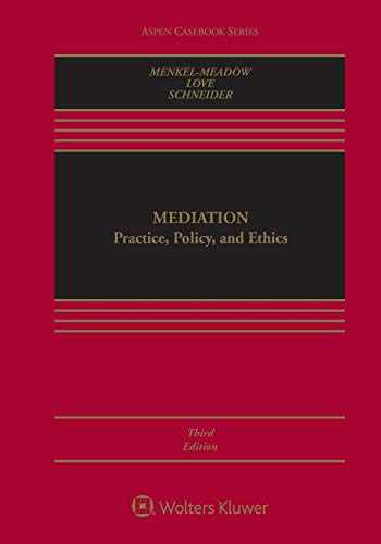 9781454877561-1454877561-Mediation: Practice, Policy, and Ethics (Aspen Casebook Series)