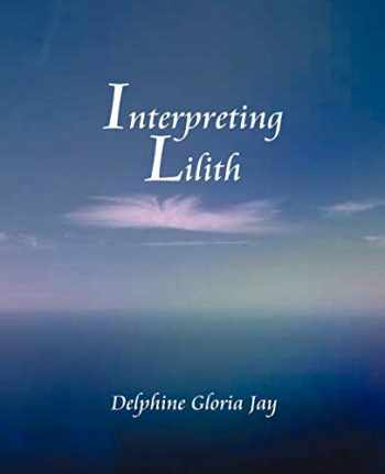 9780866902649-0866902643-Interpreting Lillith