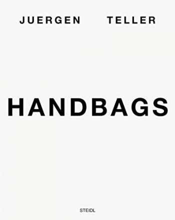 9783958296343-3958296343-Juergen Teller: Handbags