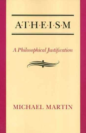 9780877229438-0877229430-Atheism: A Philosophical Justification
