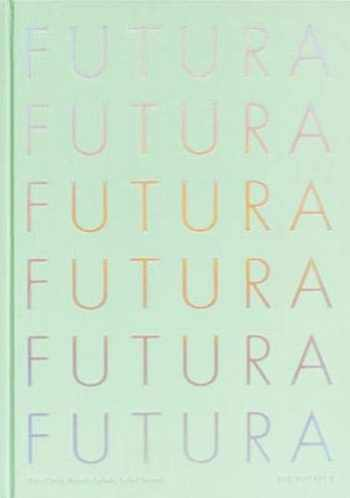 9781786270931-1786270935-Futura: The Typeface