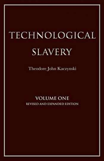 9781944228019-1944228012-Technological Slavery