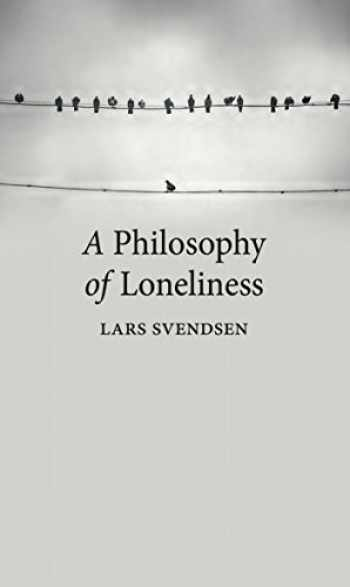 9781780237473-1780237472-A Philosophy of Loneliness