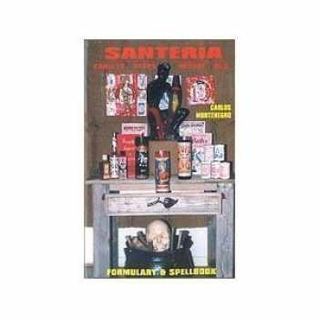 9780942272529-0942272528-Santeria Formulary & Spellbook: Candles, Oils, Incense