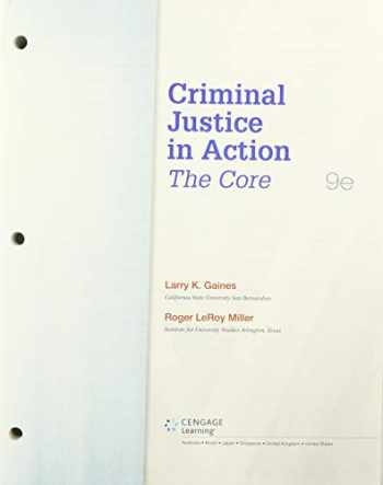9780357250983-0357250982-Bundle: Criminal Justice in Action: The Core, Loose-Leaf Version, 9th + MindTapV2.0 Criminal Justice, 1 term (6 months) Printed Access Card