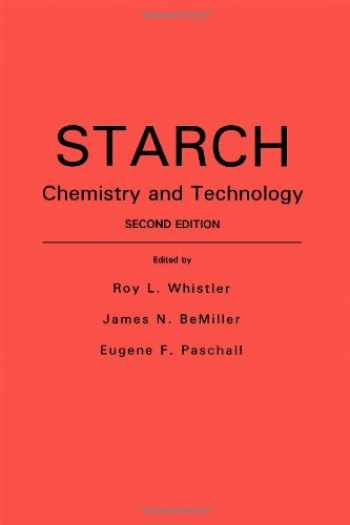 9780127462707-0127462708-Starch: Chemistry and Technology (Food Science and Technology)