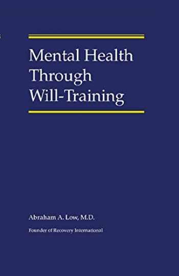 9781796971835-1796971839-Mental Health Through Will-Training