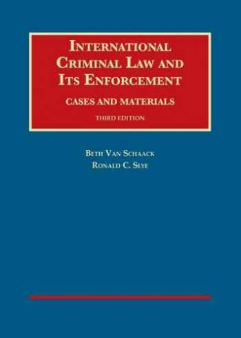 9781609304621-1609304624-International Criminal Law and Its Enforcement, Cases and Materials, 3d (University Casebook Series)