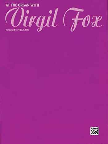 9780769241920-0769241921-At the Organ with Virgil Fox (H. W. Gray)