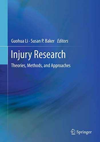 9781461483687-1461483689-Injury Research: Theories, Methods, and Approaches