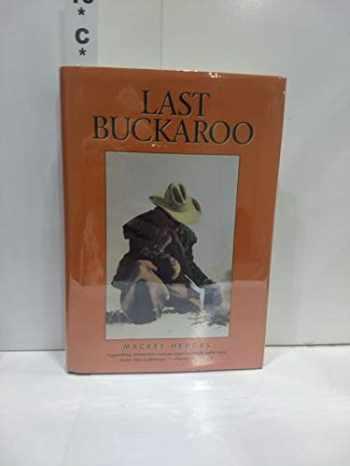 9780879056612-0879056614-Last Buckaroo