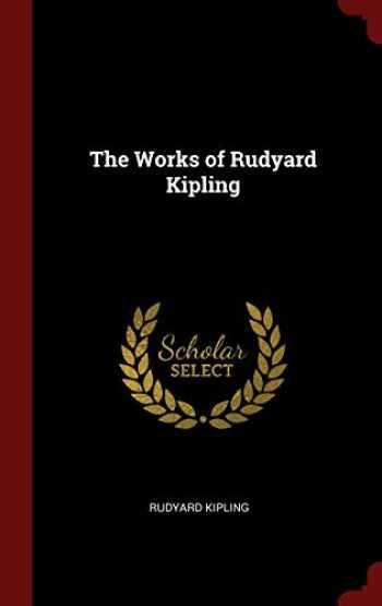 9781296504427-1296504425-The Works of Rudyard Kipling