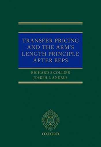 9780198802914-0198802919-Transfer Pricing and the Arm's Length Principle After BEPS