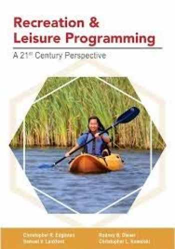9781571678836-1571678832-Recreation and Leisure Programming: A 21st Century Perspective