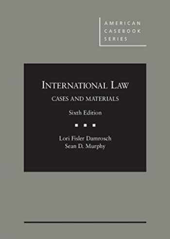 9780314286437-0314286438-International Law, Cases and Materials, 6th (American Casebook Series)