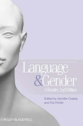 9781405191449-1405191449-Language and Gender: A Reader
