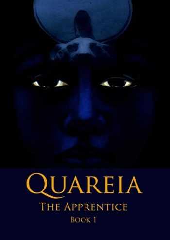9780993348006-0993348009-Quareia The Apprentice: Book One