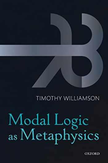 9780198709435-0198709439-Modal Logic as Metaphysics