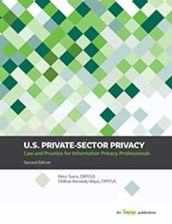 9780998322360-0998322369-U. S. PRIVATE-SECTOR PRIVACY, 2E: SECOND EDITION