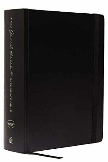 9780785220237-0785220232-NKJV, Journal the Word Reference Bible, Hardcover, Black, Red Letter, Comfort Print: Let Scripture Explain Scripture. Reflect on What You Learn.