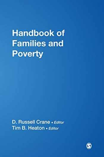 9781412950428-1412950422-Handbook of Families and Poverty