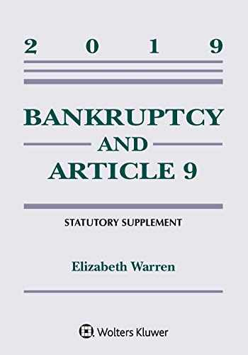 9781543809558-1543809553-Bankruptcy & Article 9: 2019 Statutory Supplement (Supplements)
