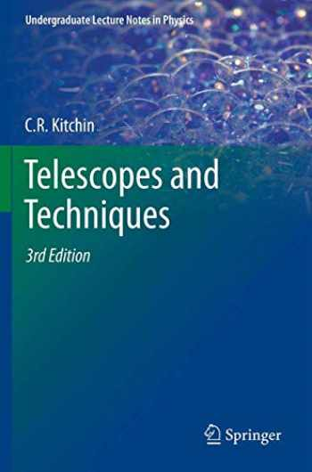 9781461448907-1461448905-Telescopes and Techniques (Undergraduate Lecture Notes in Physics)
