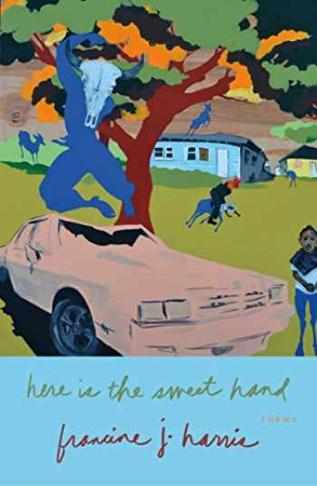9780374168841-0374168849-Here is the Sweet Hand: Poems
