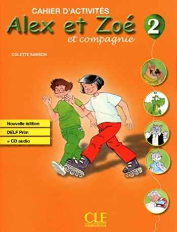 9782090383348-2090383348-Alex et Zoé et Compagnie, No. 2: Cahier d'activités