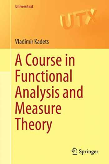 9783319920030-3319920030-A Course in Functional Analysis and Measure Theory (Universitext)