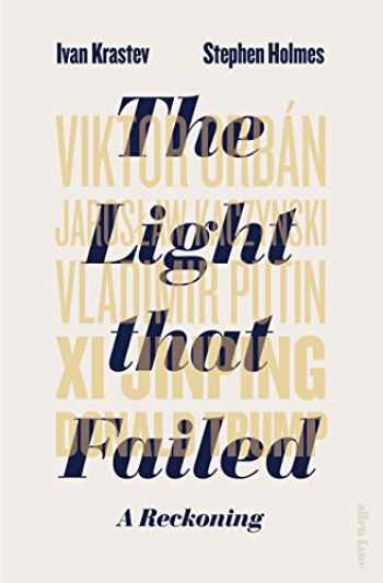 9780241345702-0241345707-The Light that Failed: A Reckoning